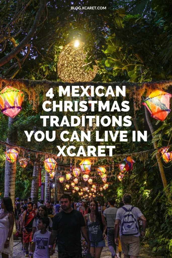 4 Mexican Christmas traditions you can live in Xcaret