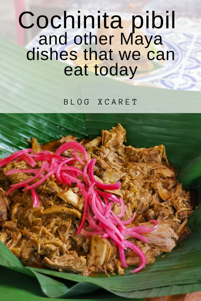 Cochinita pibil and other Maya dishes that we can eat today