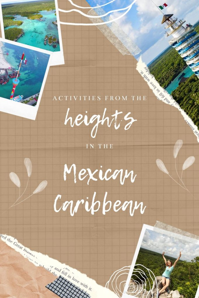 activities from the heights in the mexican caribbean - blog