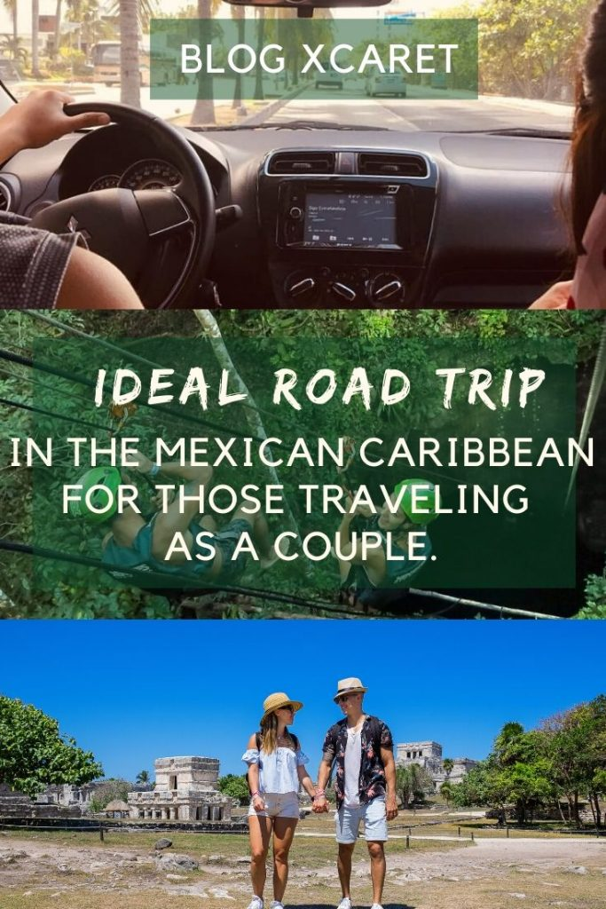 Ideal road trip in the Mexican Caribbean for those traveling as a couple
