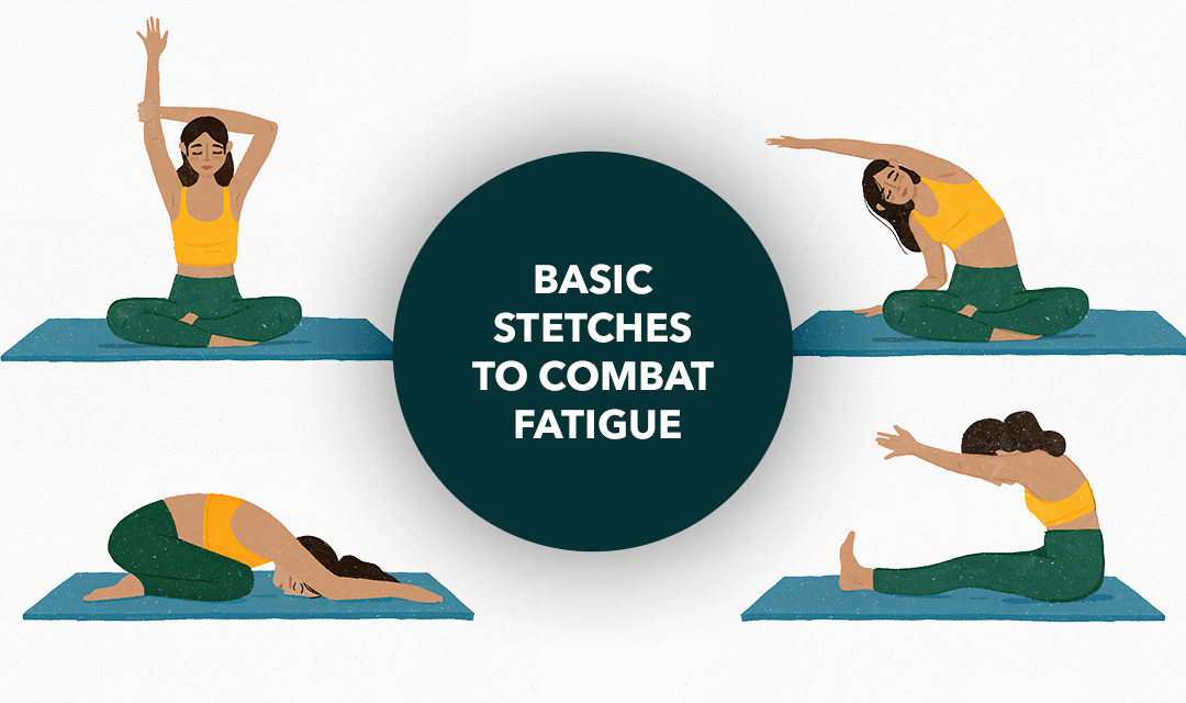 Basic stretches to combat fatigue