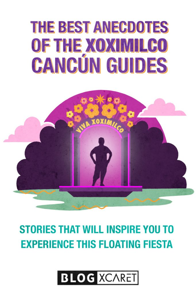best-anecdotes-of-the-Xoximilco-guides-pin
