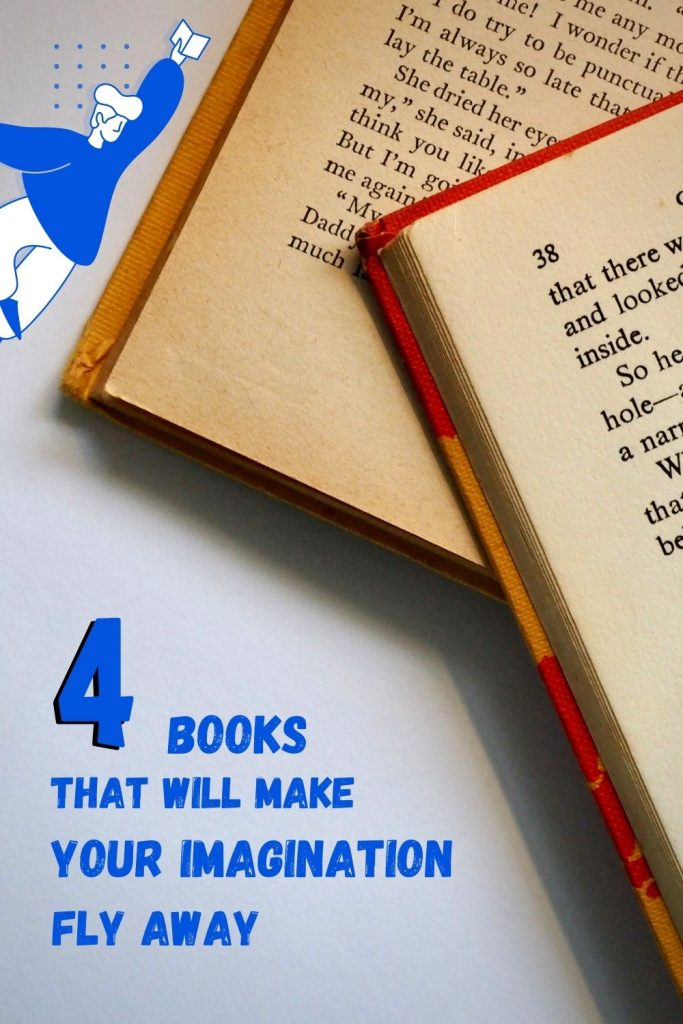 4 books that will make your imagination fly away - blog