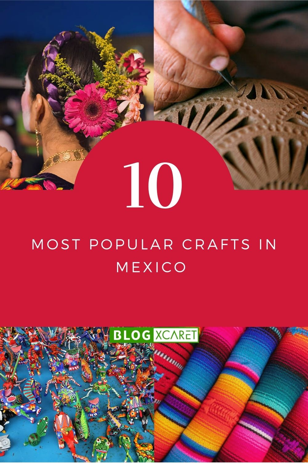 10 most popular crafts in Mexico