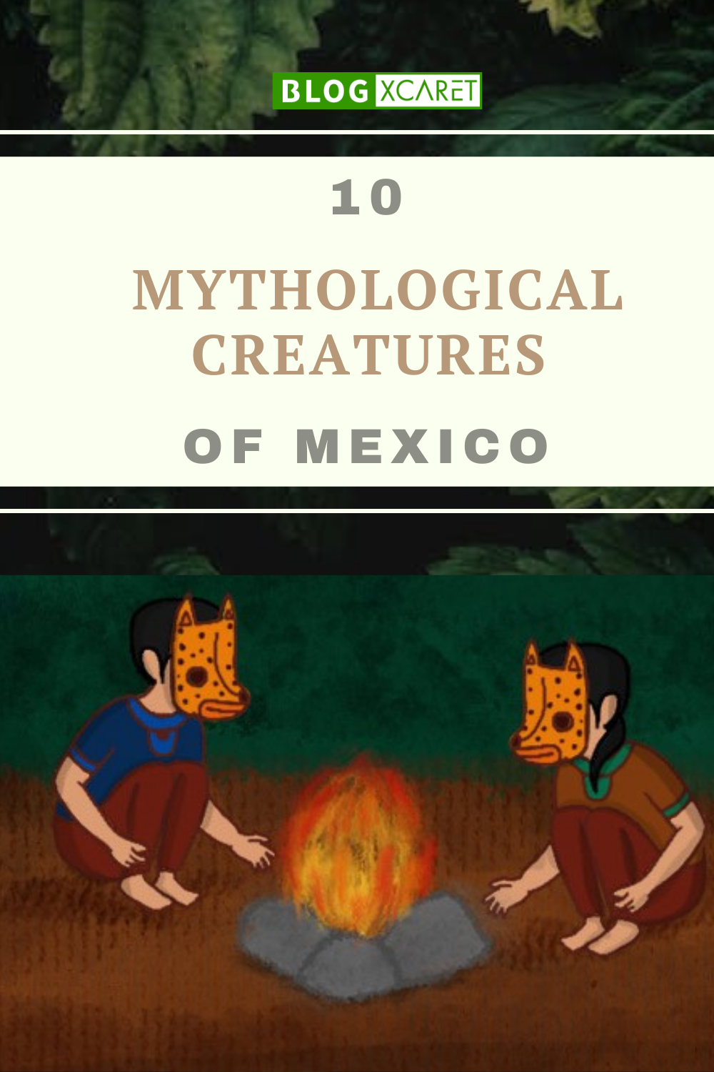 10 mythological creatures of mexico-pin