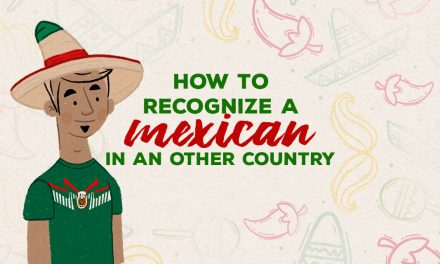 How to recognize a Mexican in another country