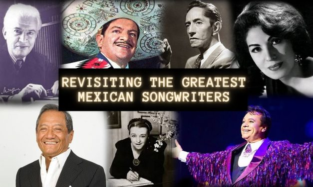 The greatest Mexican songwriters – revisited