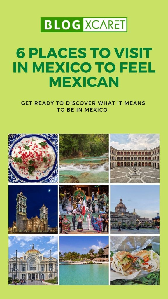 6 Places to visit in Mexico