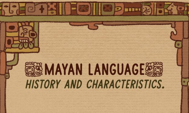 What is the Mayan language? History and characteristics