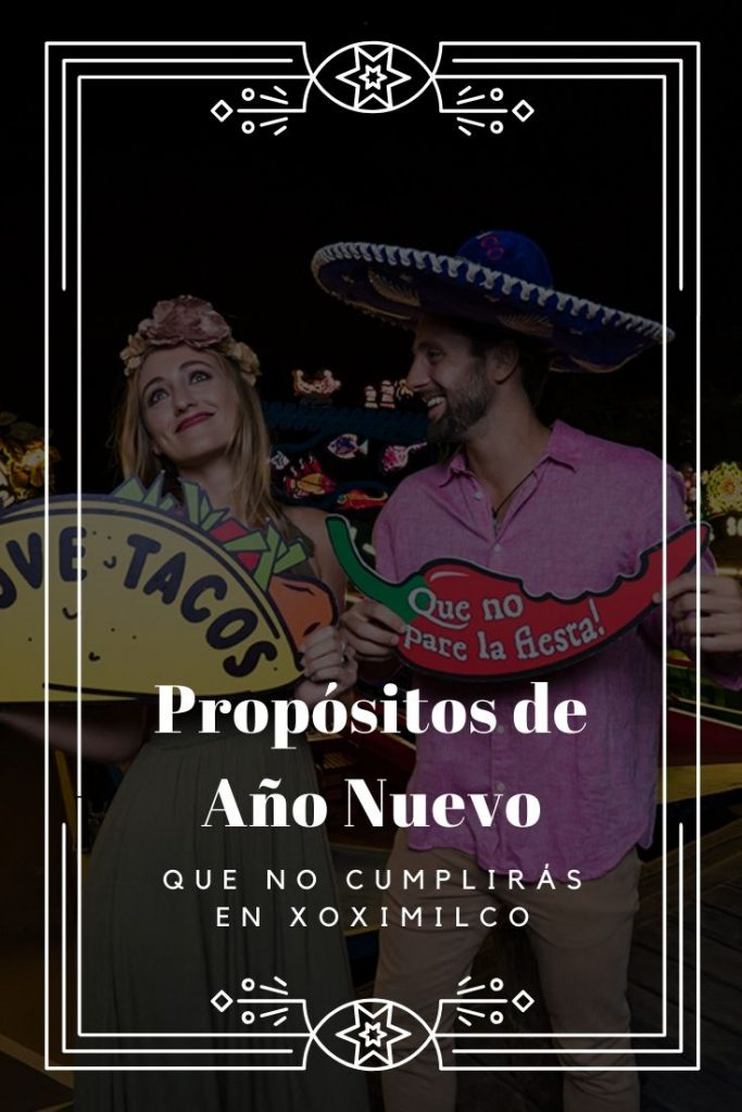 propositos xoximilco